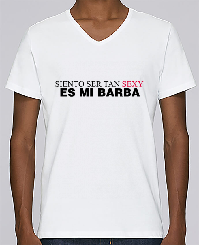 T-shirt Col V Homme Stanley Relaxes Siento ser tan sexy es mi barba par tunetoo