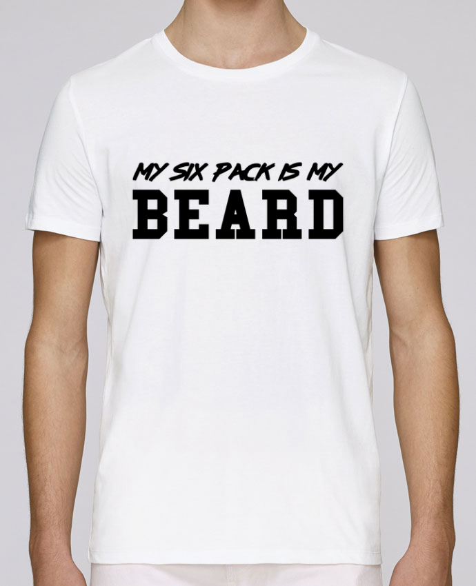 T-Shirt Col Rond Stanley Leads My six pack is my beard par tunetoo