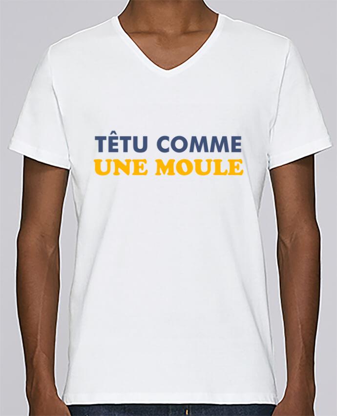 T-shirt Col V Homme Stanley Relaxes Têtu comme une moule par tunetoo