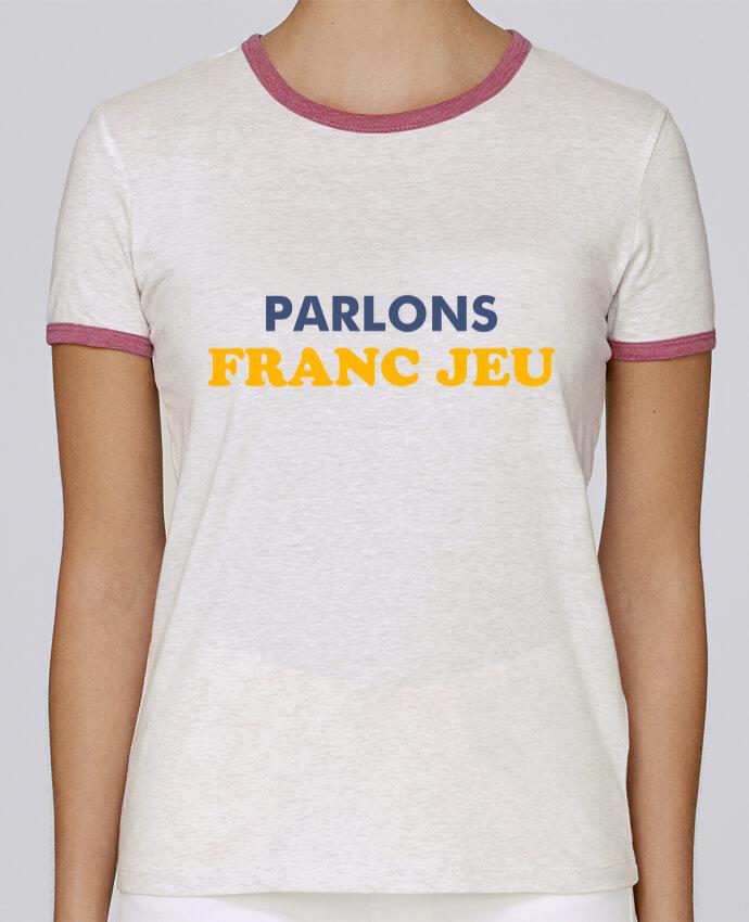 T-shirt Femme Stella Returns Parlons franc jeu pour femme par tunetoo
