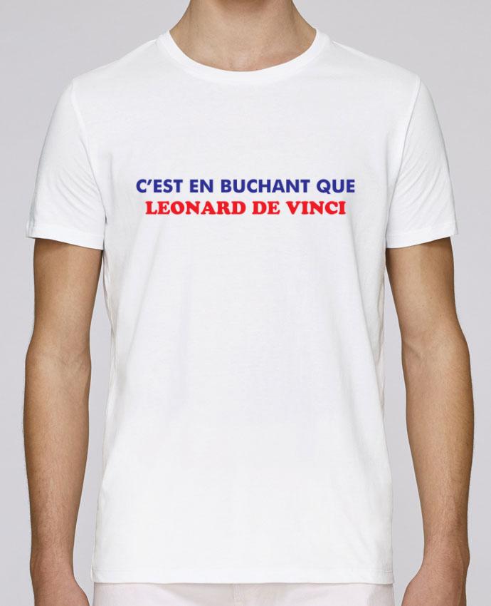 T-Shirt Col Rond Stanley Leads C'est en bûchant que Leonard De Vinci par tunetoo
