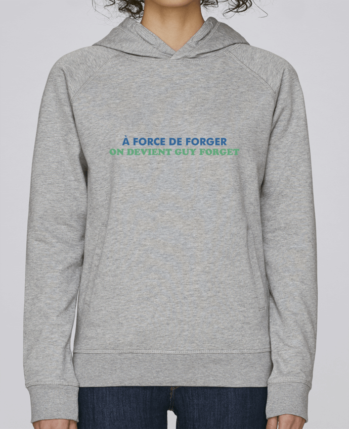 Sweat Capuche Femme Stanley Base A force de forger par tunetoo