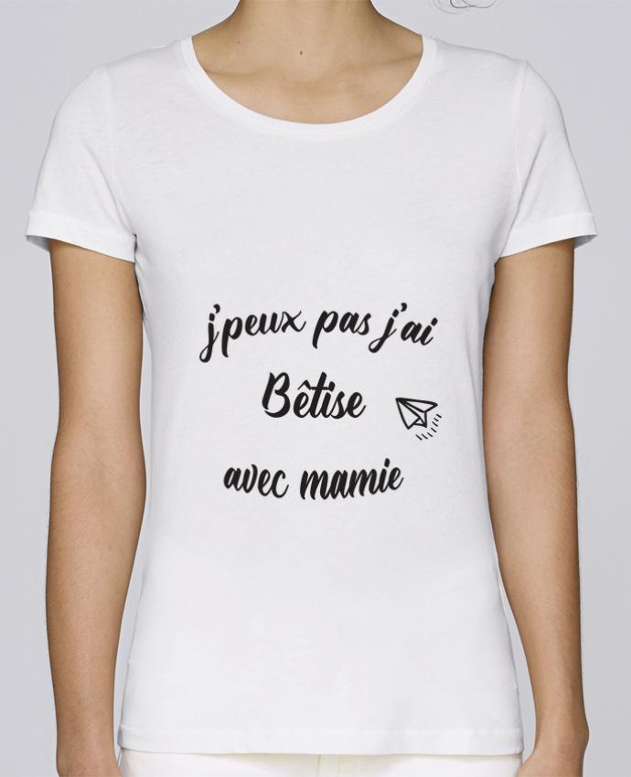 T-shirt Femme Stella Loves jpeux pas j ai betise avec mamie par Mila-choux