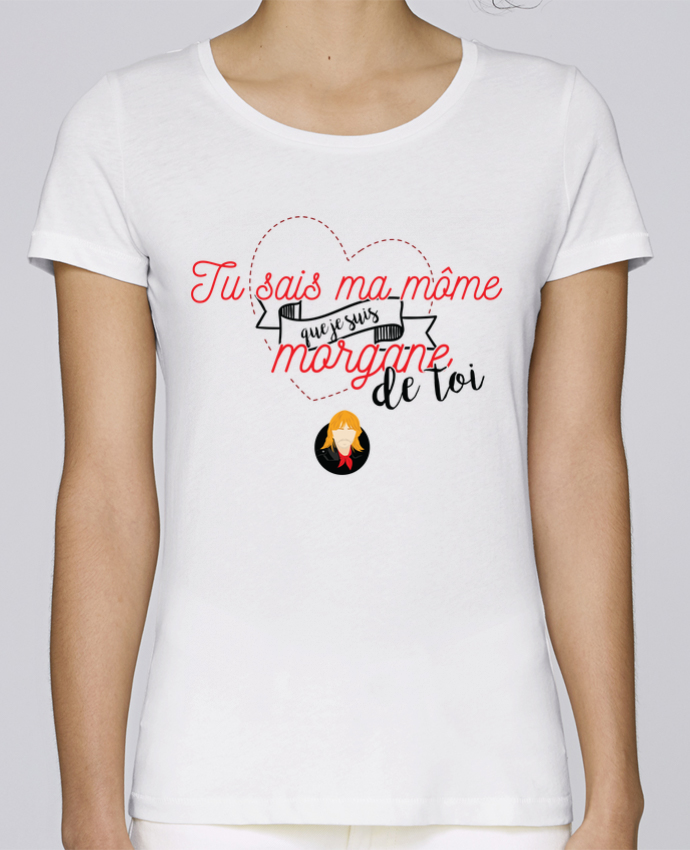 T-shirt Femme Stella Loves RENAUD MORGANE DE TOI par PTIT MYTHO