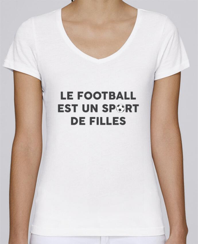 T-shirt Femme Col V Stella Chooses Le football est un sport de filles par tunetoo