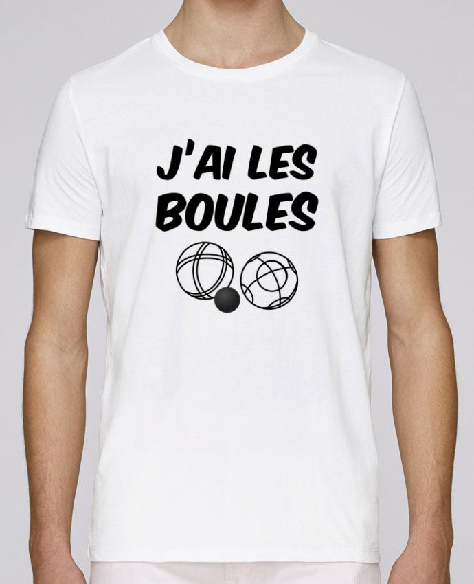 T-Shirt Col Rond Stanley Leads J'ai les boules. Spécial pétanque, jeux de boule, papa, papy par sicool