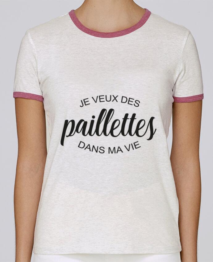 T-shirt Femme Stella Returns Je veux des paillettes dans ma vie pour femme par FRENCHUP-MAYO