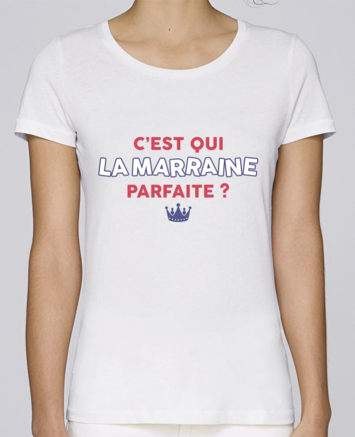 T-shirt Femme Stella Loves C'est qui la marraine parfaite . par tunetoo