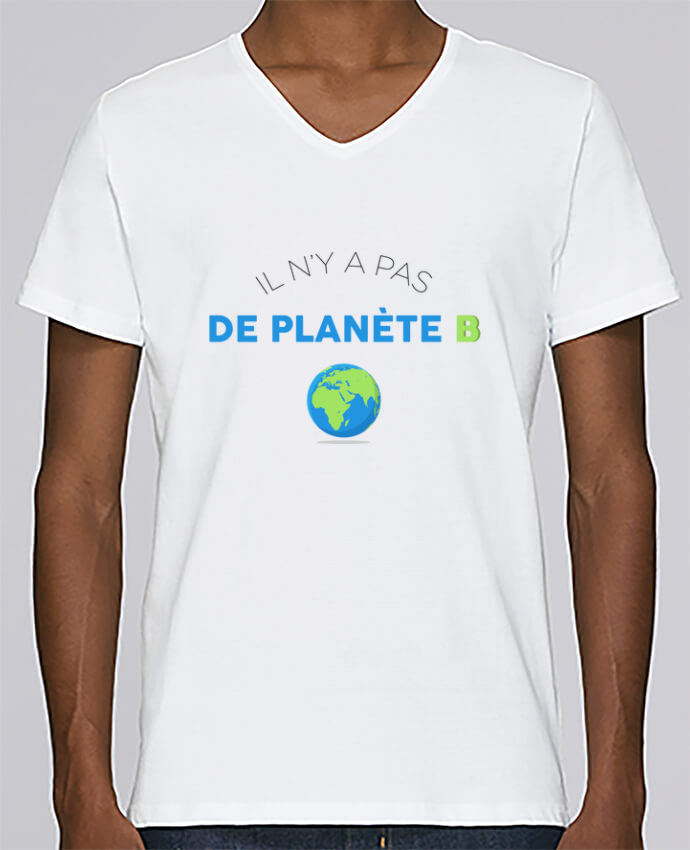 T-shirt Col V Homme Stanley Relaxes Il n'y pas de planète B par tunetoo