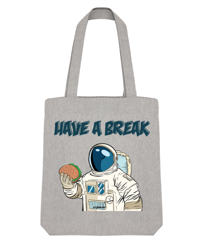 Tote Bag Stanley Stella astronaute - have a break par jorrie