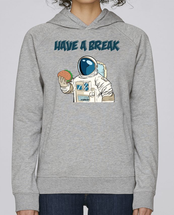 Sweat Capuche Femme Stanley Base astronaute - have a break par jorrie