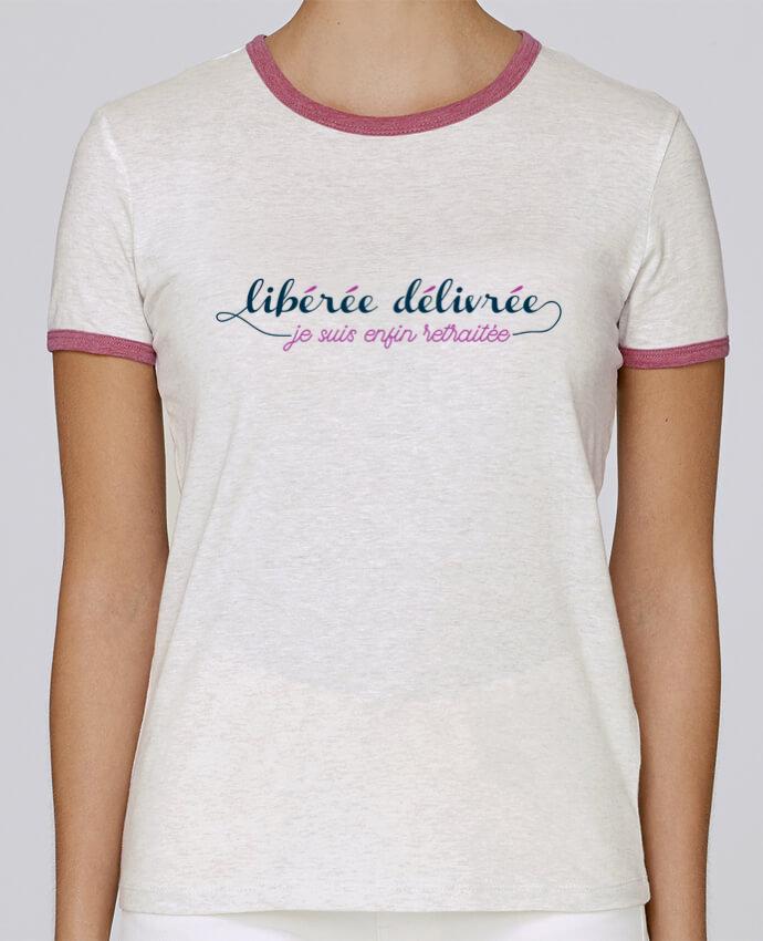T-shirt Femme Stella Returns Libérée délivrée je suis enfin retraitée pour femme par tunetoo