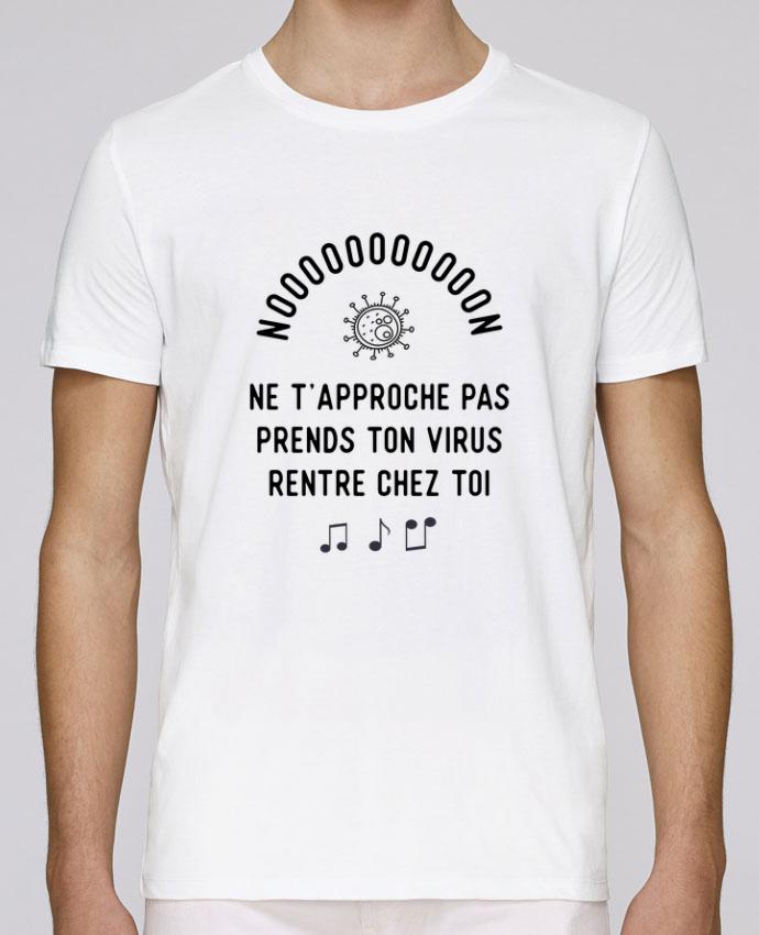 T-Shirt Col Rond Stanley Leads Prends ton virus rentre chez toi humour corona virus par Original t-shirt