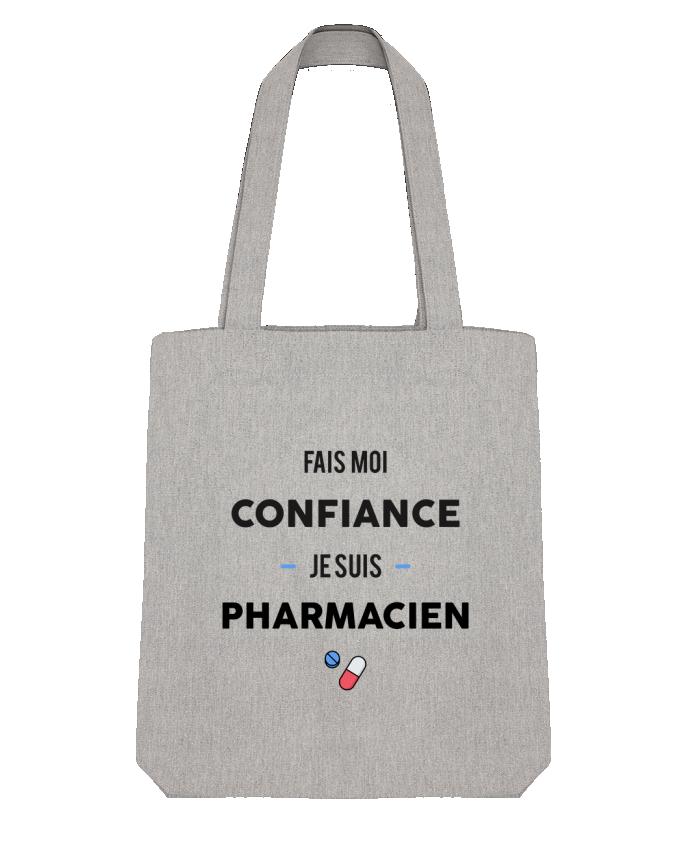 Tote Bag Stanley Stella Fais moi confiance je suis pharmacien par tunetoo