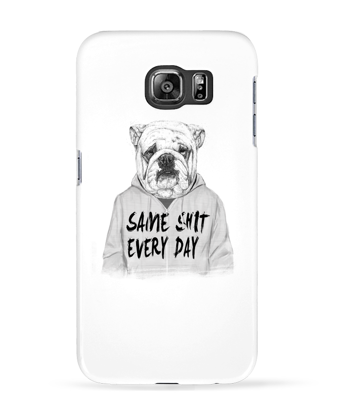 Coque 3D Samsung Galaxy S6 Same shit every day - Balàzs Solti