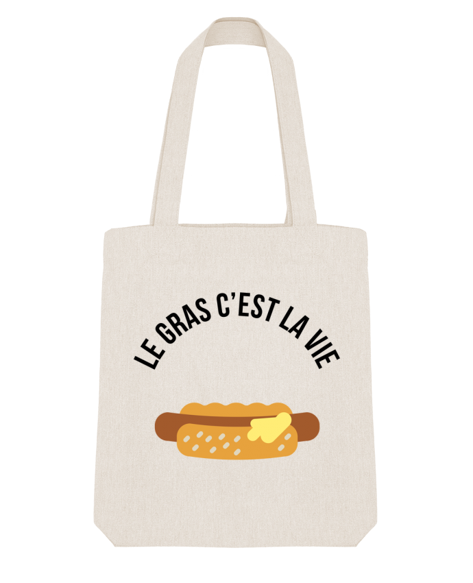 Tote Bag Stanley Stella Le gras c'est la vie par tunetoo
