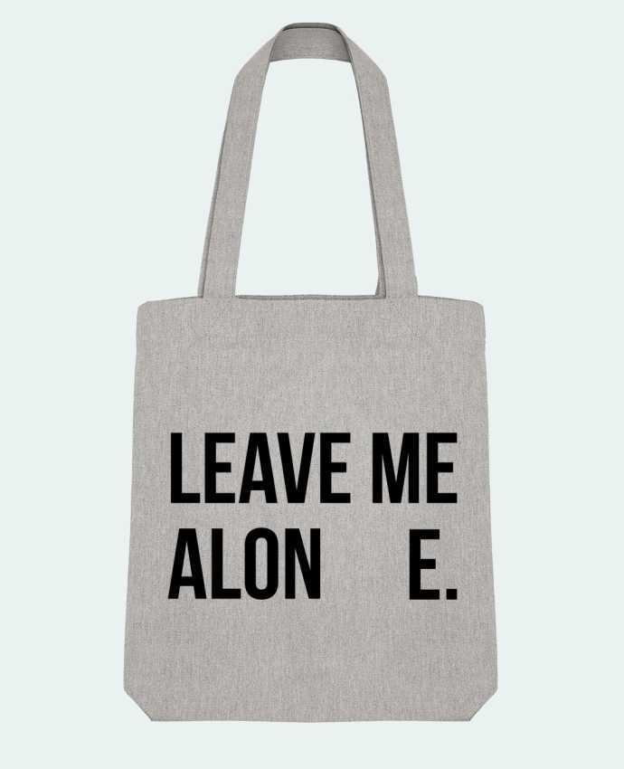 Tote Bag Stanley Stella Leave me alone. par tunetoo