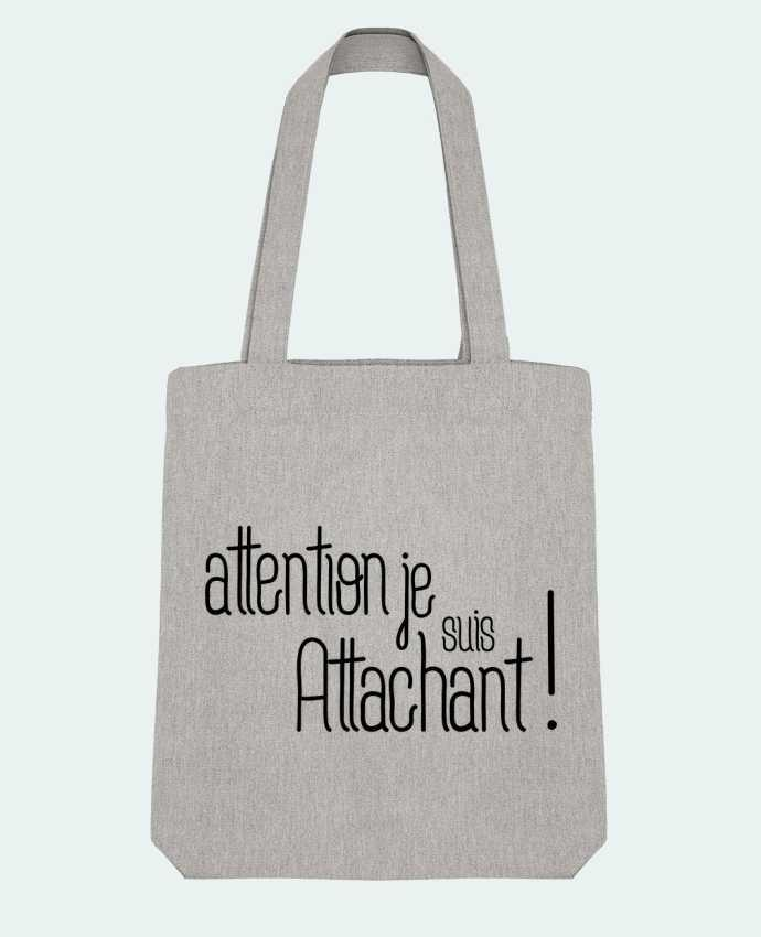 Tote Bag Stanley Stella Attention je suis attachant ! par tunetoo