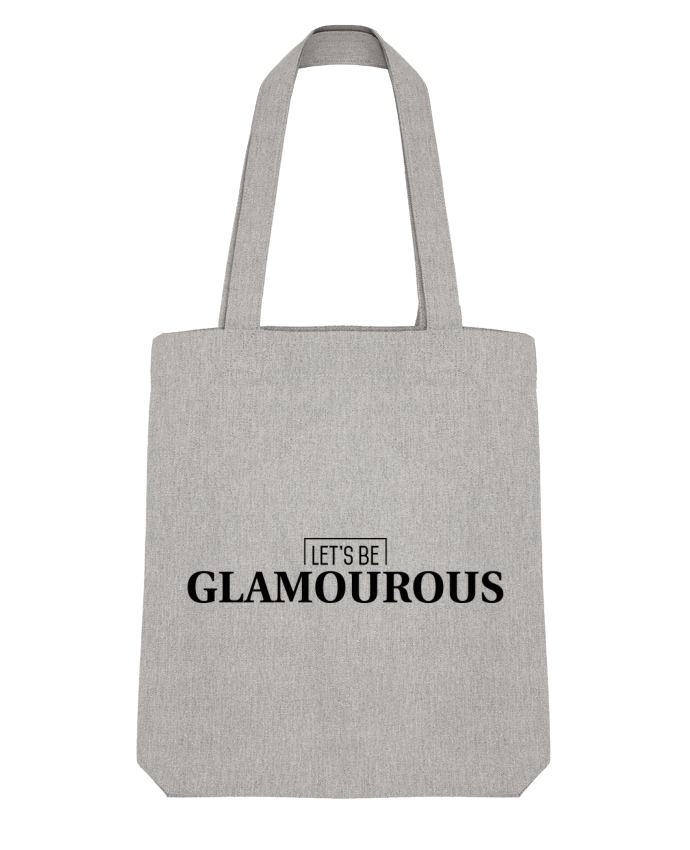 Tote Bag Stanley Stella Let's be GLAMOUROUS par tunetoo