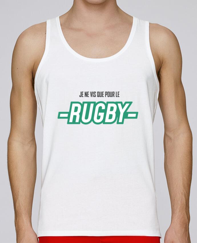 Débardeur Bio Homme Stanley Runs Je ne vis que pour le rugby par tunetoo 100% coton bio