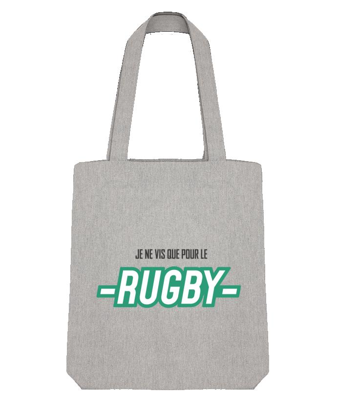 Tote Bag Stanley Stella Je ne vis que pour le rugby par tunetoo
