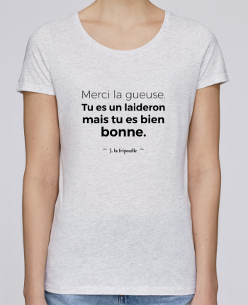 T-shirt Femme Stella Loves Merci la gueuse par tunetoo