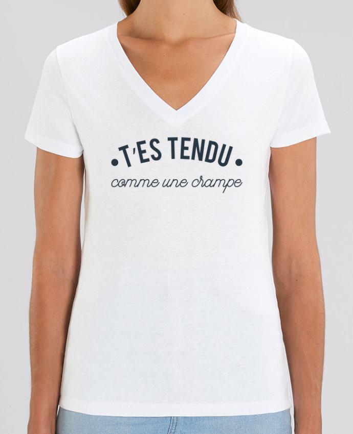 Tee-shirt femme T'es tendu comme une crampe Par  tunetoo