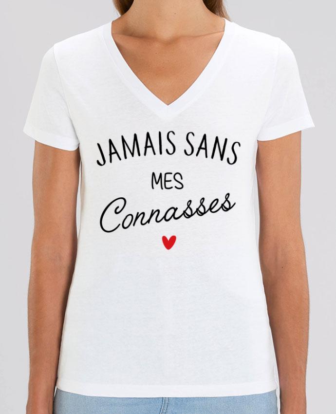 Tee-shirt femme Jamais sans mes connasses Par  La boutique de Laura