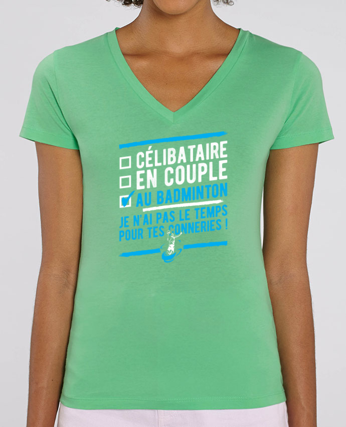 Tee SHirt Femme Col V Stella EVOKER Accro badminton Par  Original t-shirt