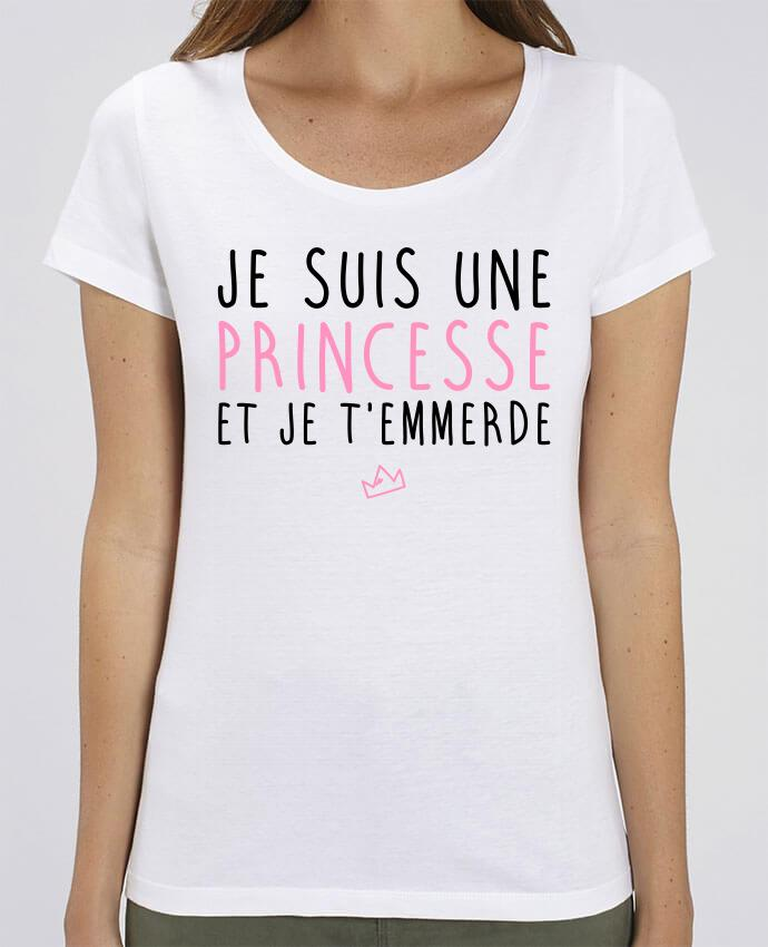 T-shirt Femme Je suis une princesse et je t'emmerde par La boutique de Laura