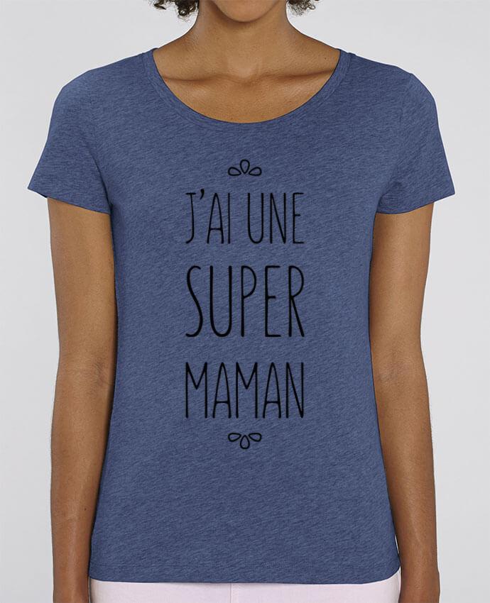 T-shirt Femme J'ai une super maman par tunetoo