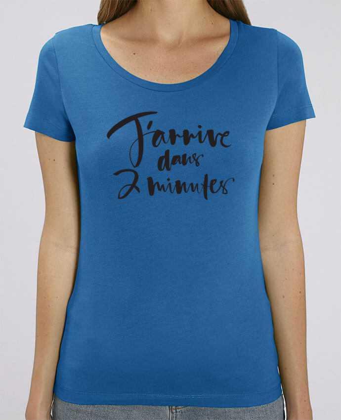 T-shirt Femme J'arrive dans 2 minutes par Promis