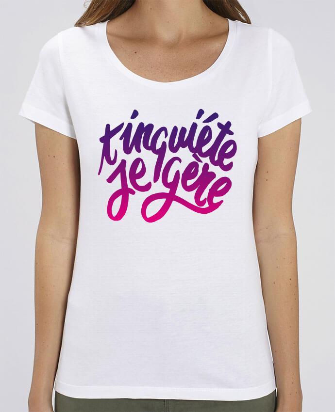 T-shirt Femme T'inquiète je gère par Promis
