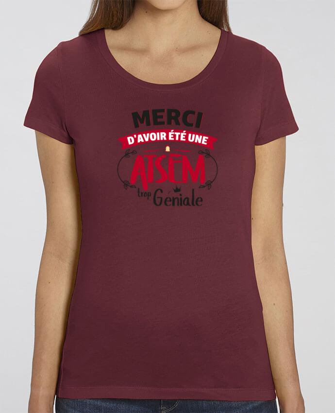 T-shirt Femme Merci d'avoir été une ATSEM trop géniale par tunetoo