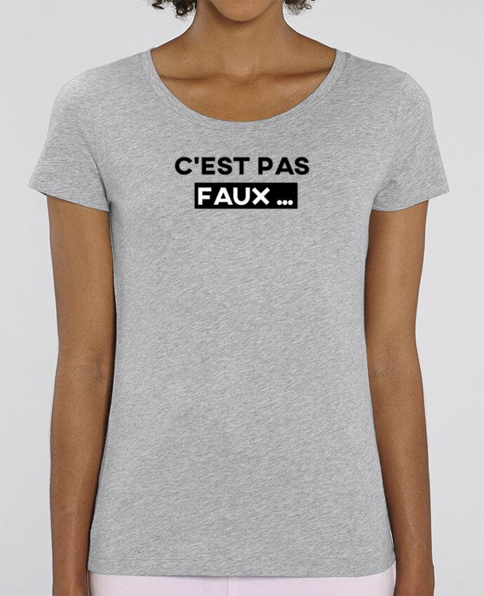 T-shirt Femme C'est pas faux ... par tunetoo