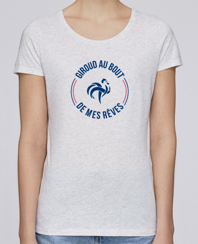 T-shirt Femme Stella Loves Giroud au bout de mes rêves par tunetoo