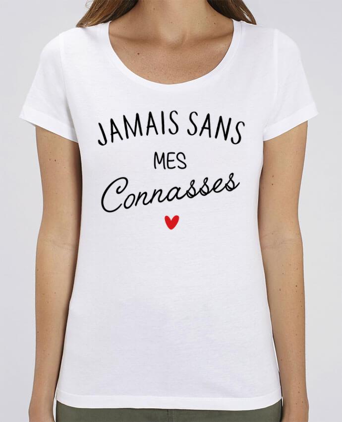 T-shirt Femme Jamais sans mes connasses par La boutique de Laura
