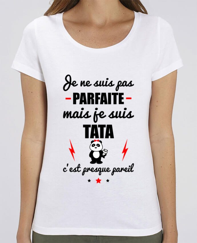 T-Shirt Essentiel - Stella Jazzer Je ne suis pas parfaite mais je suis tata c'est presque pareil par Benichan