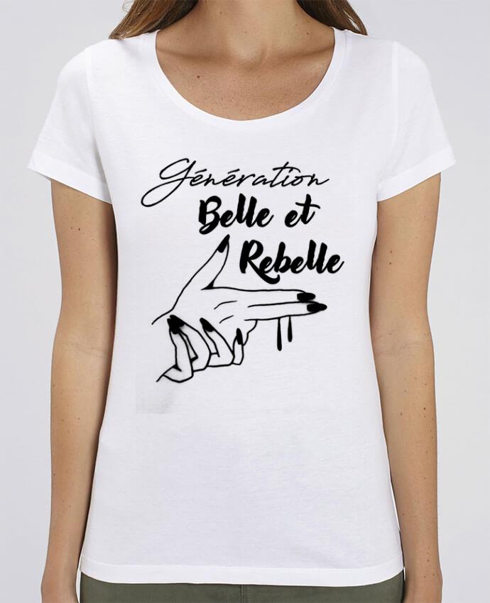 T-shirt Femme génération belle et rebelle par DesignMe