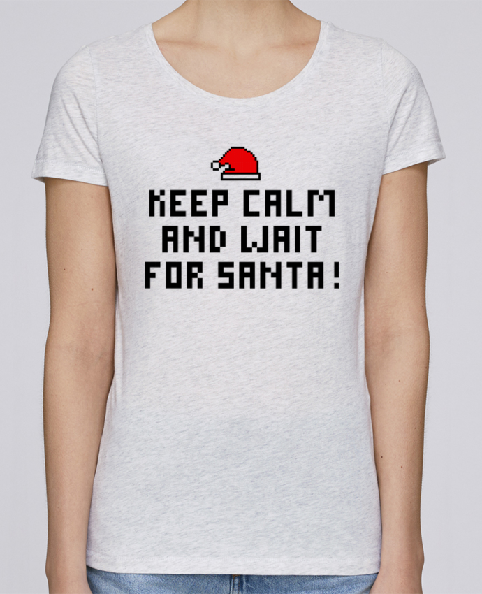 T-shirt Femme Stella Loves Keep calm and wait for Santa ! par tunetoo