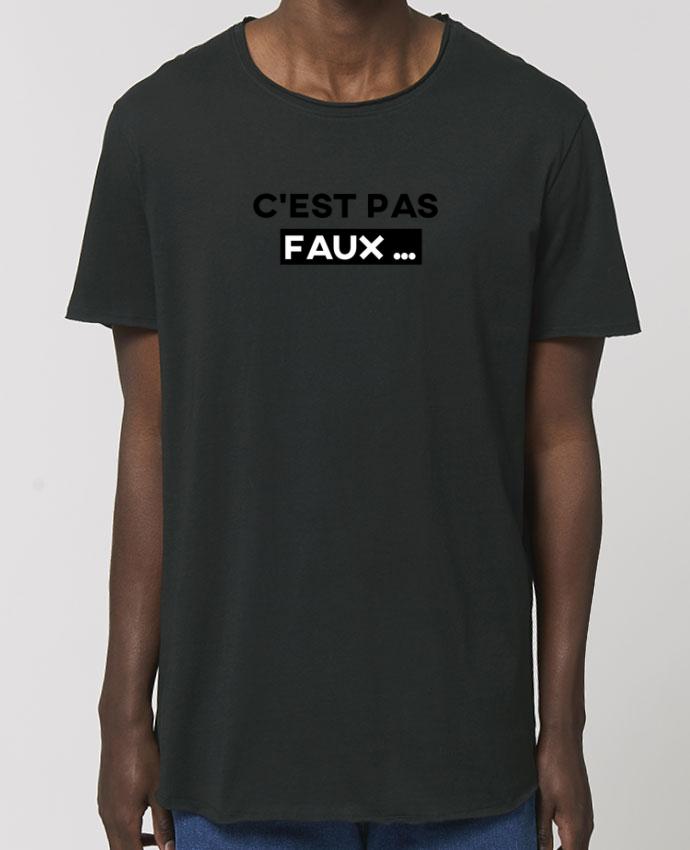 Tee-shirt Homme C'est pas faux ... Par  tunetoo