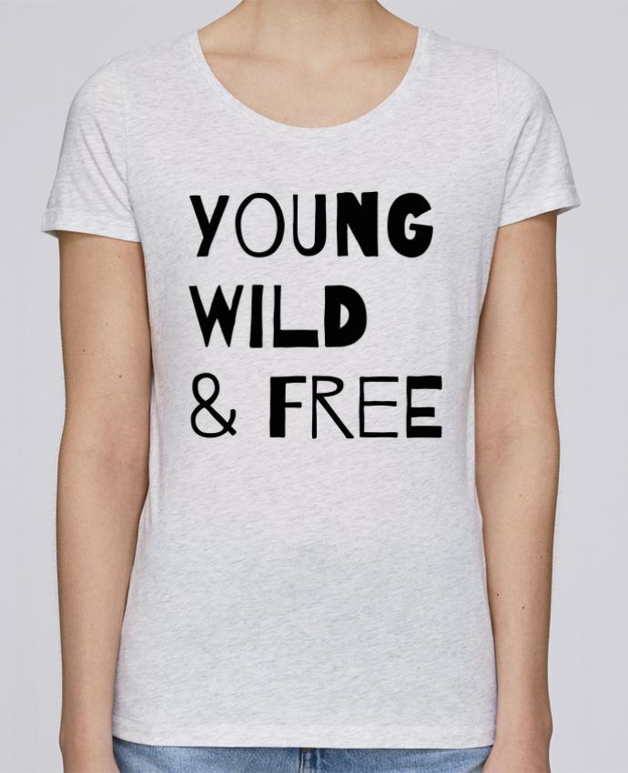 T-shirt Femme Stella Loves YOUNG, WILD, FREE par tunetoo