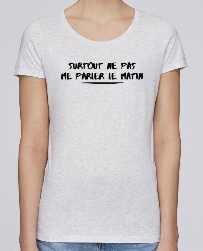 T-shirt Femme Stella Loves Surtout ne pas me parler le matin par tunetoo
