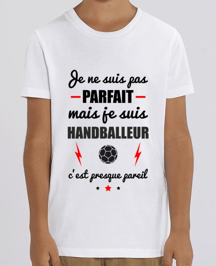 T-shirt Enfant Je ne suis pas parfait mais je suis handballeur c'est presque pareil Par Benichan