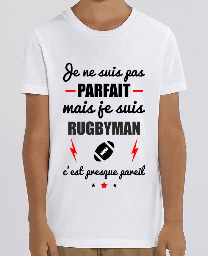 T-shirt Enfant Je ne suis pas parfait mais je suis rugbyman c'est presque pareil Par Benichan
