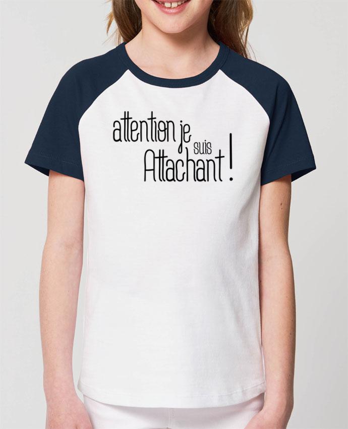 Tee-shirt Enfant Attention je suis attachant ! Par tunetoo