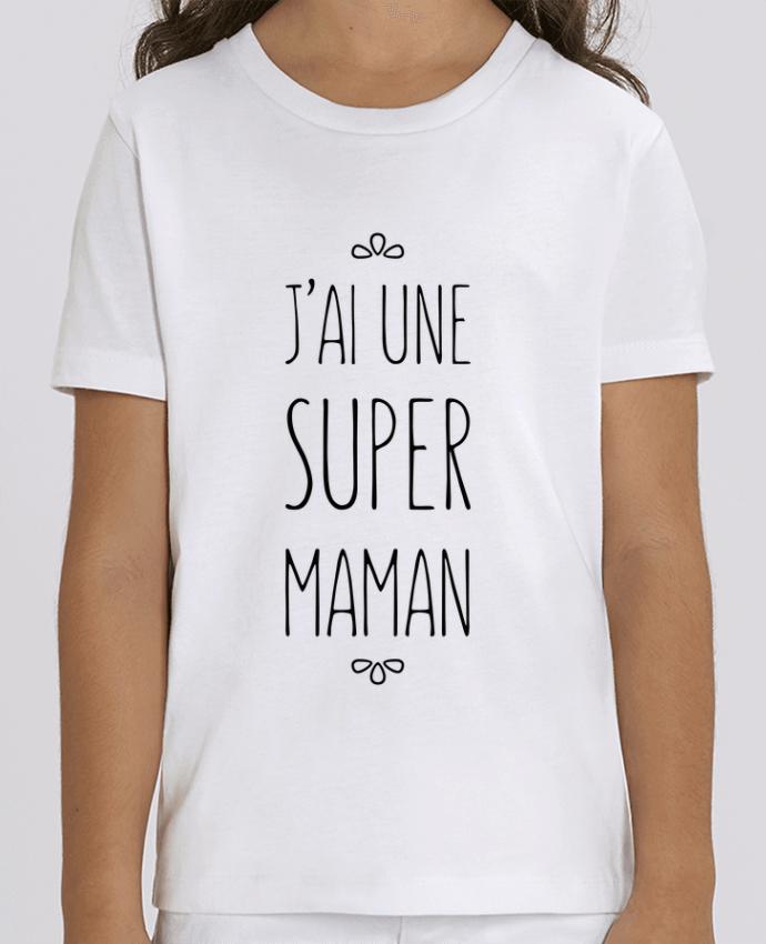T-shirt Enfant J'ai une super maman Par tunetoo