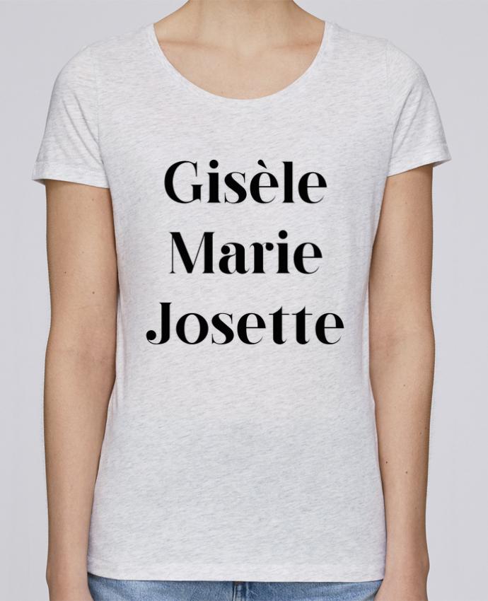 T-shirt Femme Stella Loves Gisèle Marie Josette par tunetoo