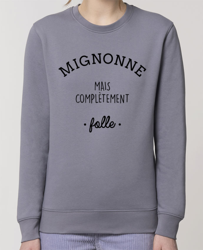 Sweat-shirt Mignonne mais complètement folle Par La boutique de Laura