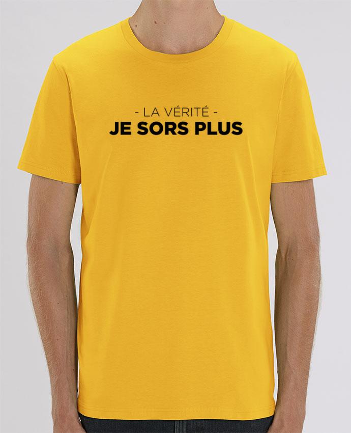 T-Shirt La vérité, je sors plus par tunetoo